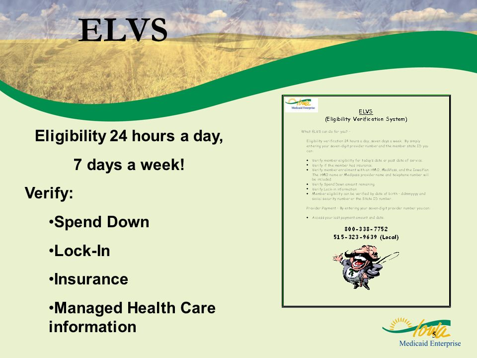 Eligibility 24 hours a day,