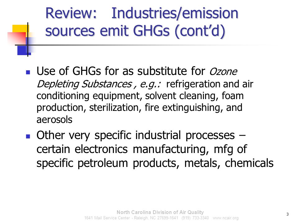 Review: Industries/emission sources emit GHGs (cont'd)
