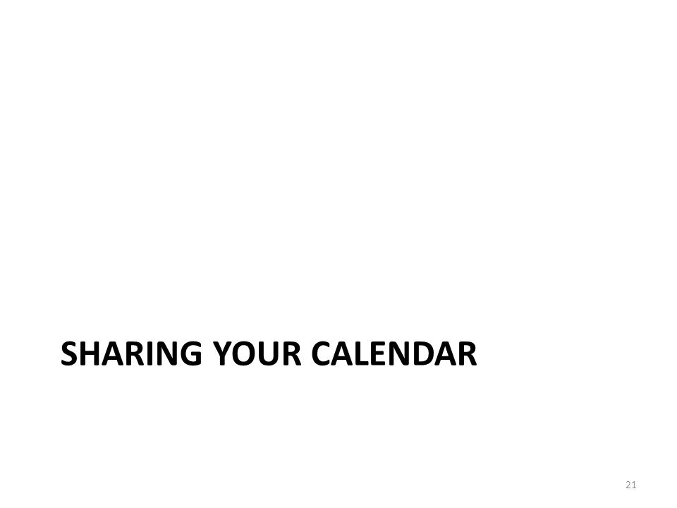 SHARING YOUR CALENDAR