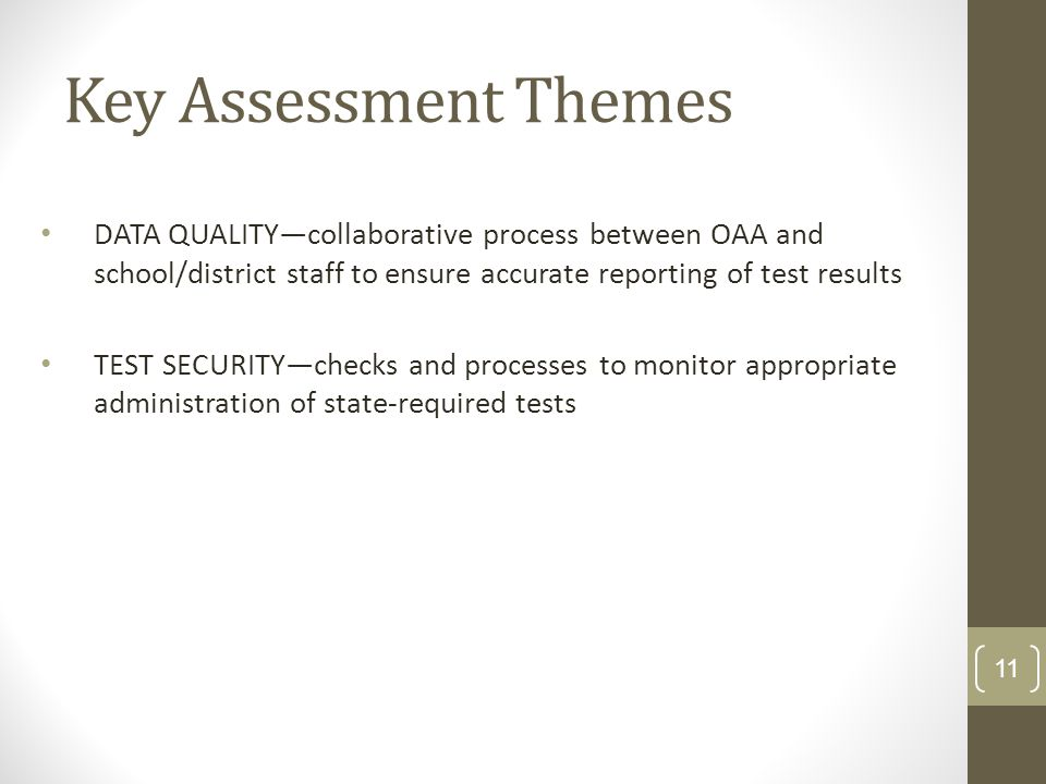 New DAC Training 2012-13KDE:OAA: DSR: 8/7/2012. Key Assessment Themes.