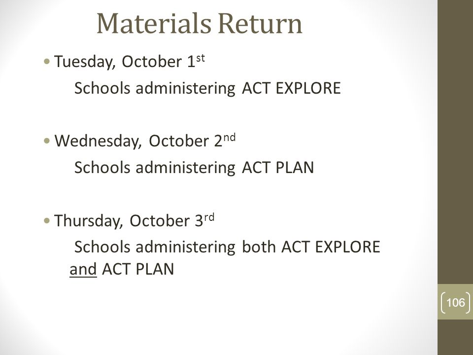 Materials Return Tuesday, October 1st
