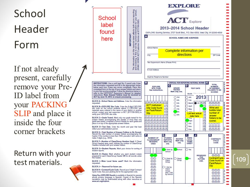 SchoolHeader. Form. If not already present, carefully remove your Pre-ID label from your PACKING SLIP and place it inside the four corner brackets.
