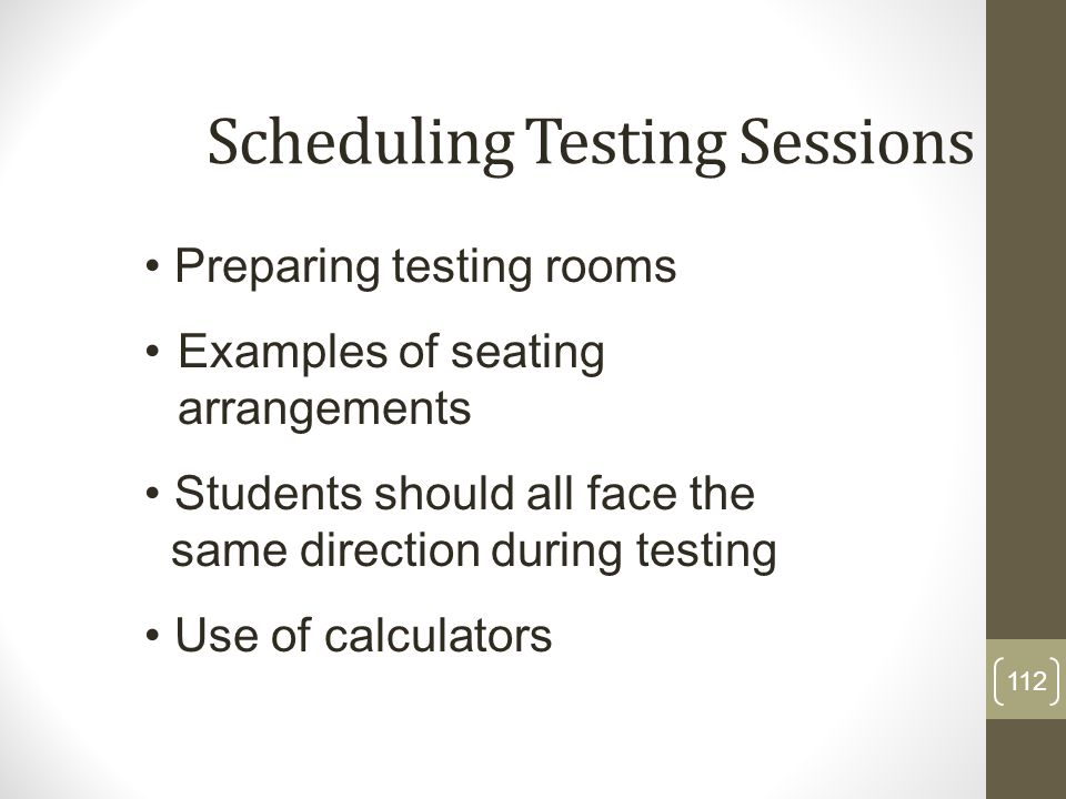 Scheduling Testing Sessions