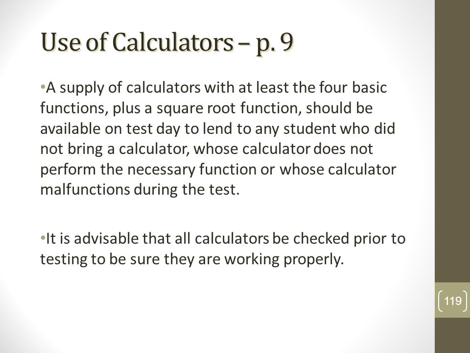 Use of Calculators – p. 9