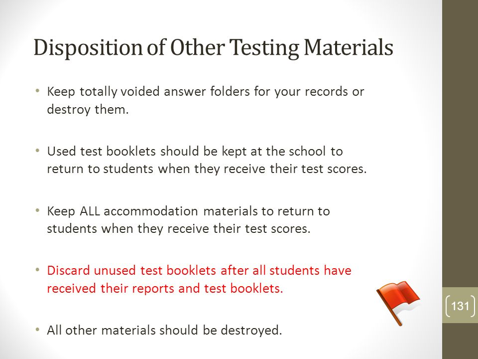 Disposition of Other Testing Materials