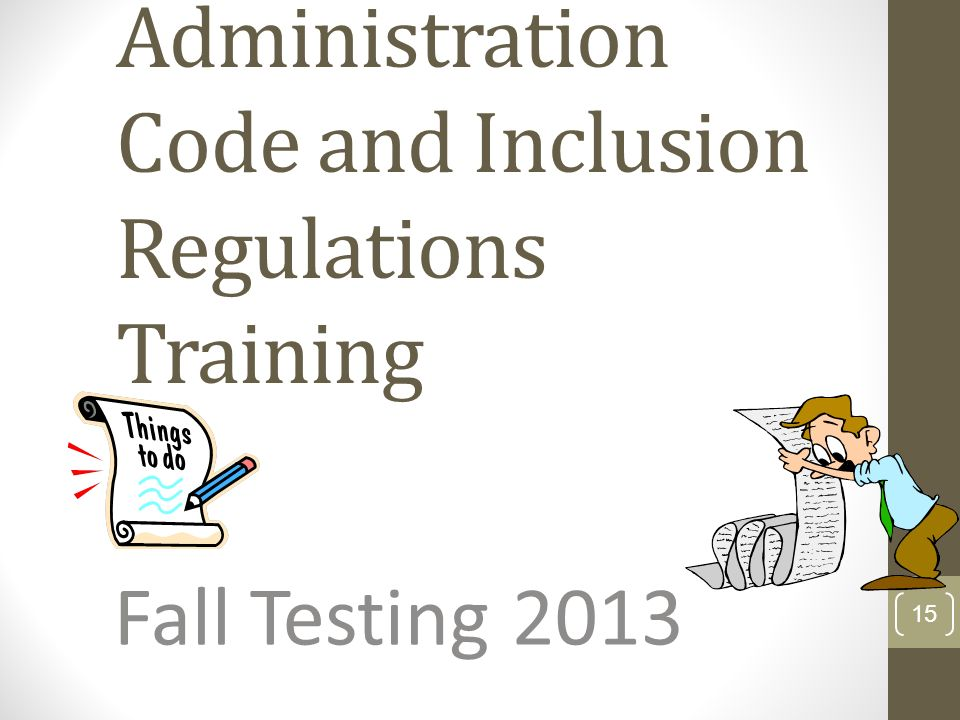 Administration Code and Inclusion Regulations Training