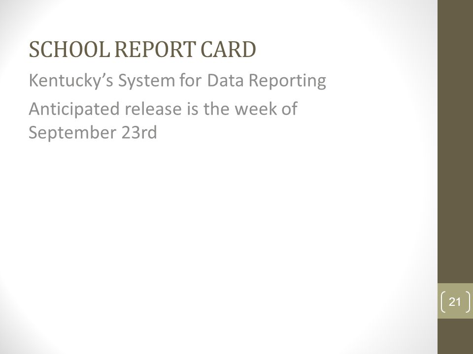 School Report Card Kentucky's System for Data Reporting