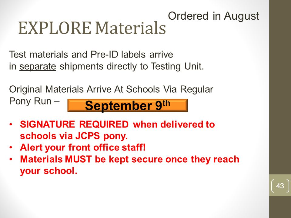 EXPLORE Materials September 9th Ordered in August