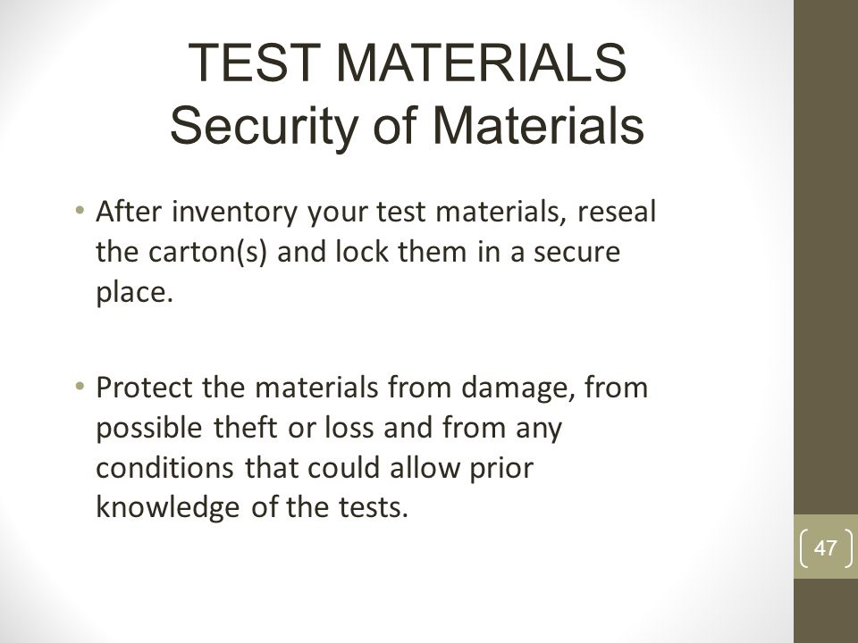 TEST MATERIALS Security of Materials