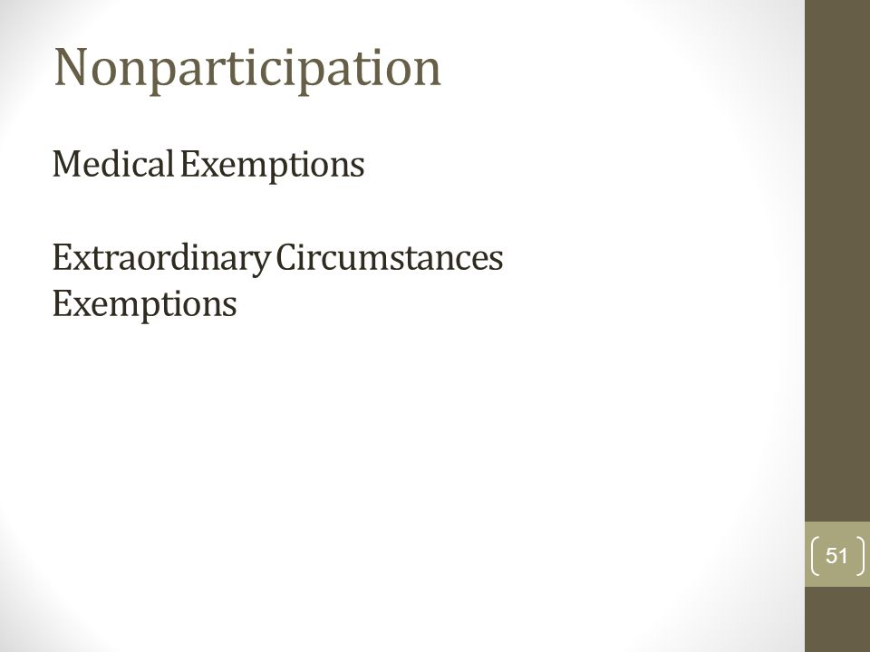 Medical Exemptions Extraordinary Circumstances Exemptions
