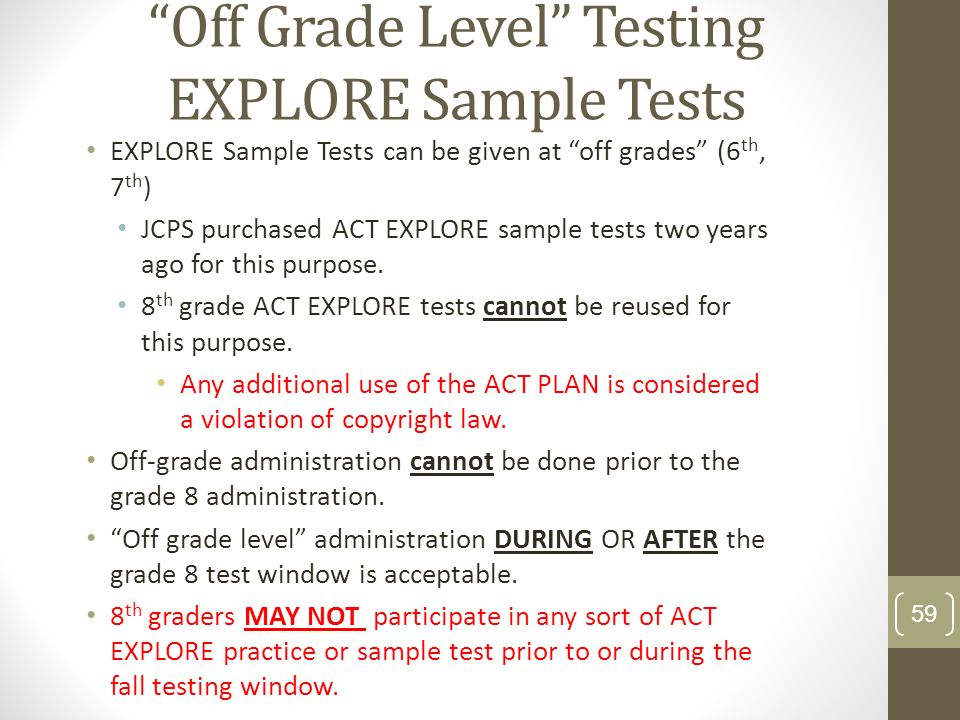 Off Grade Level Testing EXPLORE Sample Tests