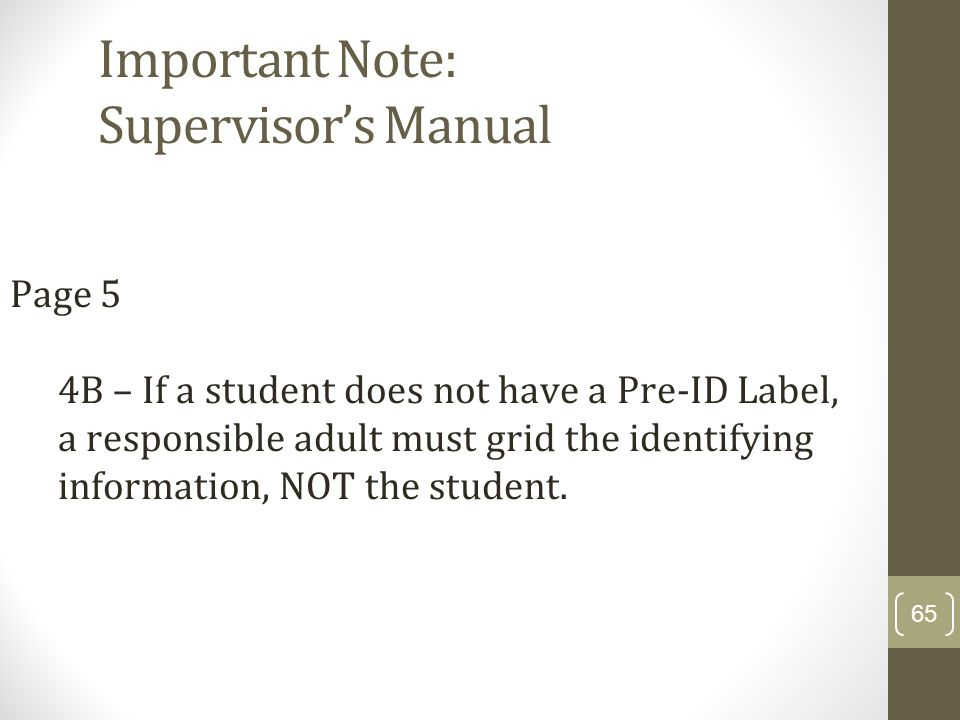 Important Note: Supervisor's Manual
