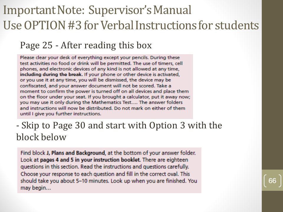 Important Note: Supervisor's Manual Use OPTION #3 for Verbal Instructions for students