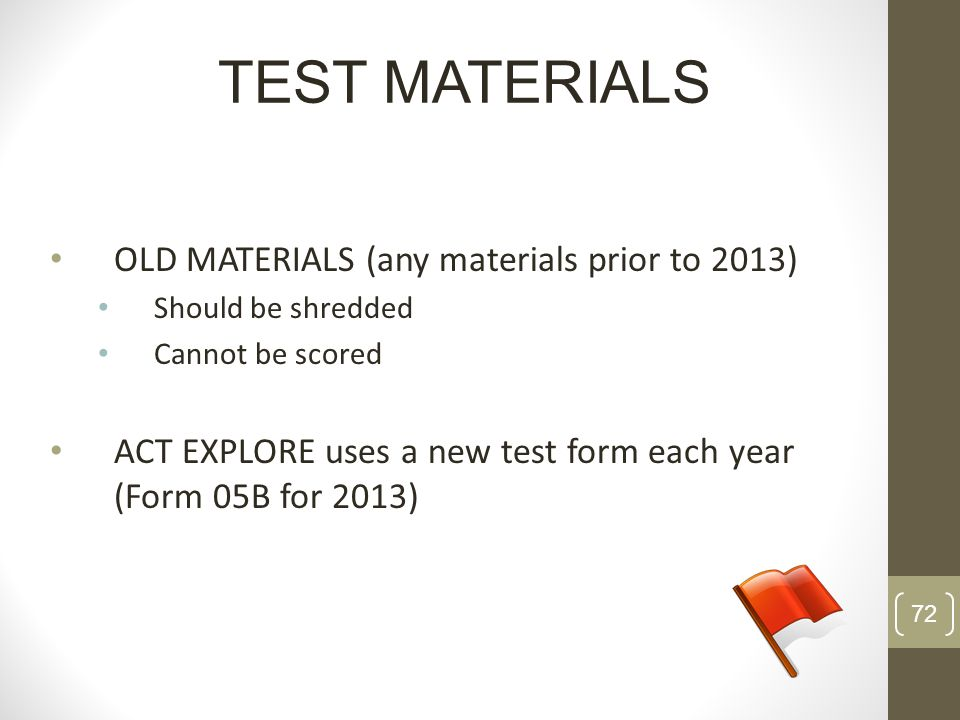 TEST MATERIALS OLD MATERIALS (any materials prior to 2013)