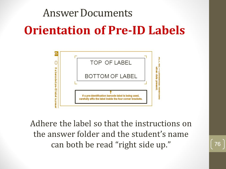 Orientation of Pre-ID Labels