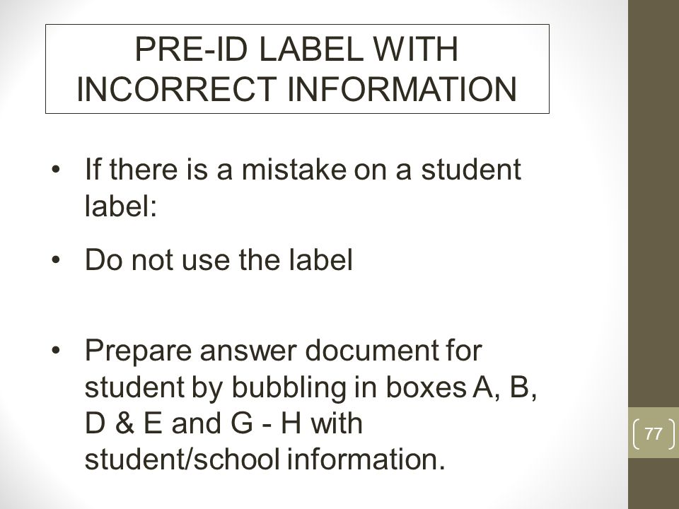 PRE-ID LABEL WITH INCORRECT INFORMATION