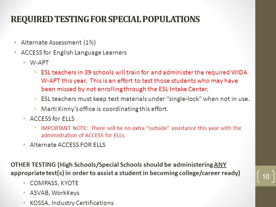 REQUIRED TESTING FOR SPECIAL POPULATIONS