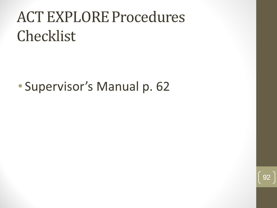 ACT EXPLORE Procedures Checklist