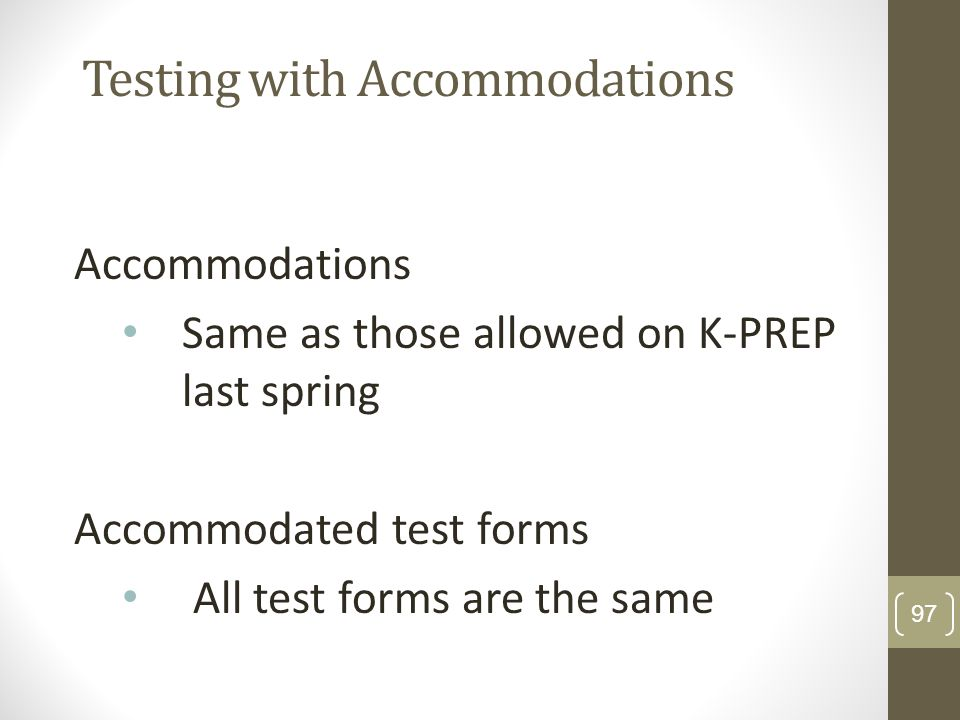 Testing with Accommodations