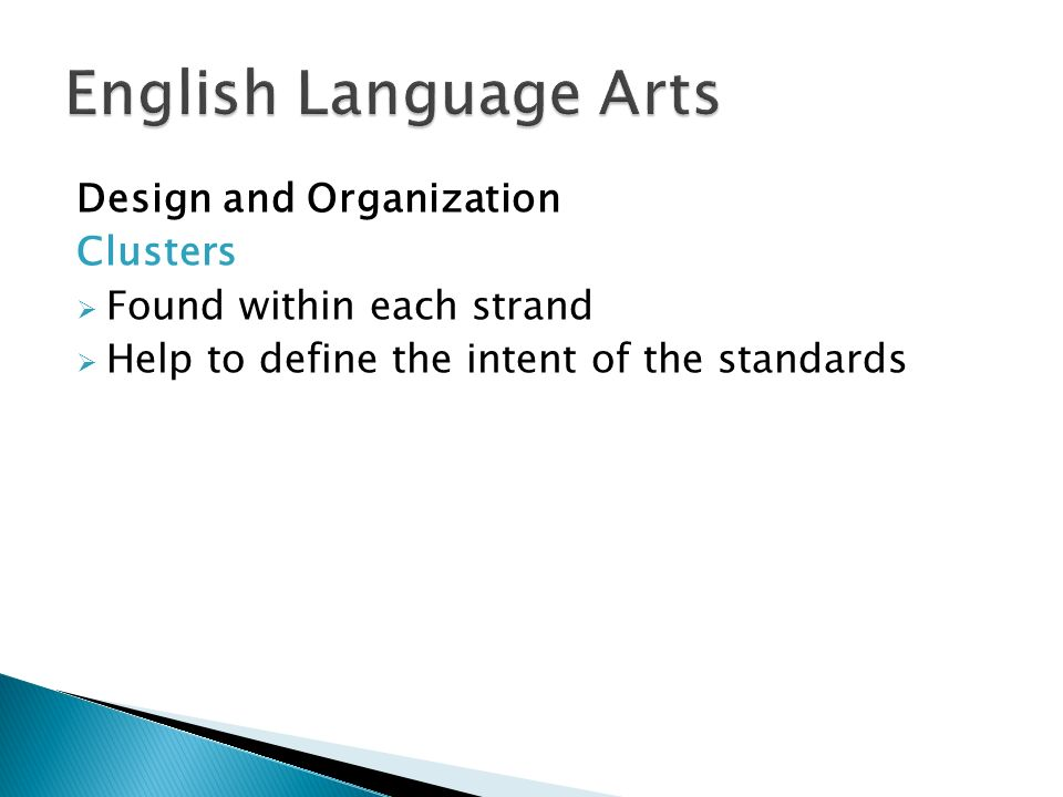 English Language Arts Design and Organization Clusters