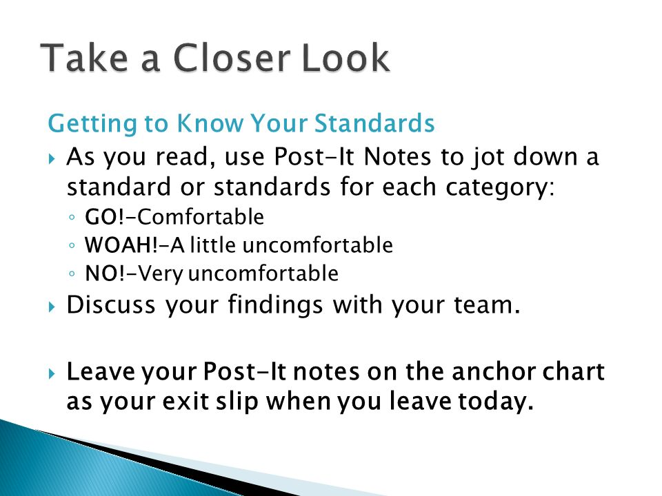 Take a Closer Look Getting to Know Your Standards