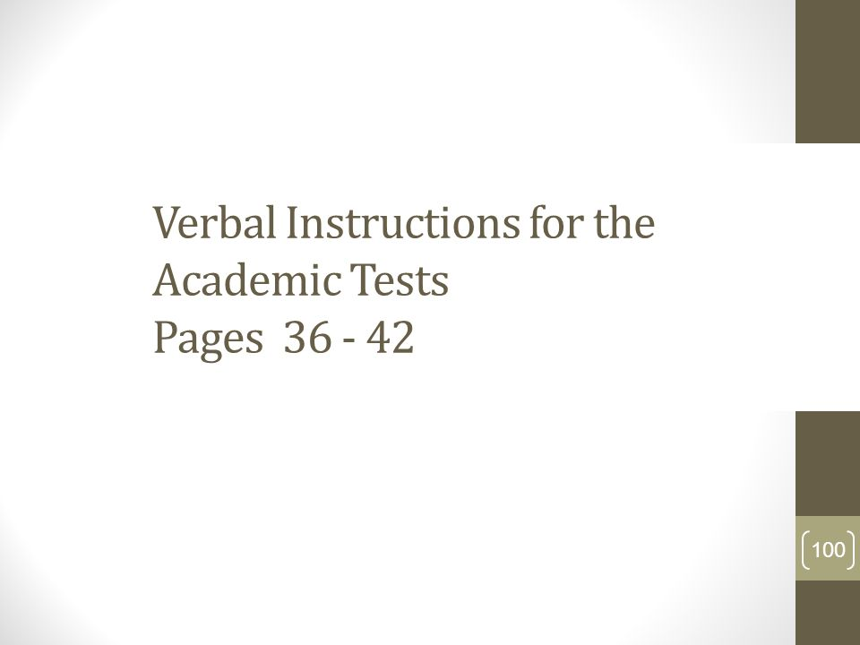 Verbal Instructions for the Academic Tests Pages