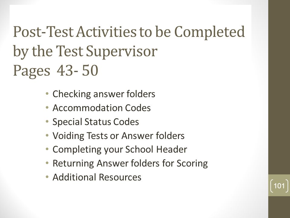 Post-Test Activities to be Completed by the Test Supervisor Pages