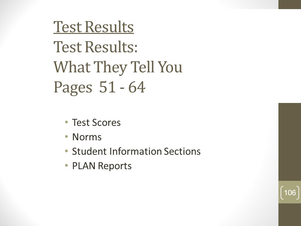 Test Results Test Results: What They Tell You Pages