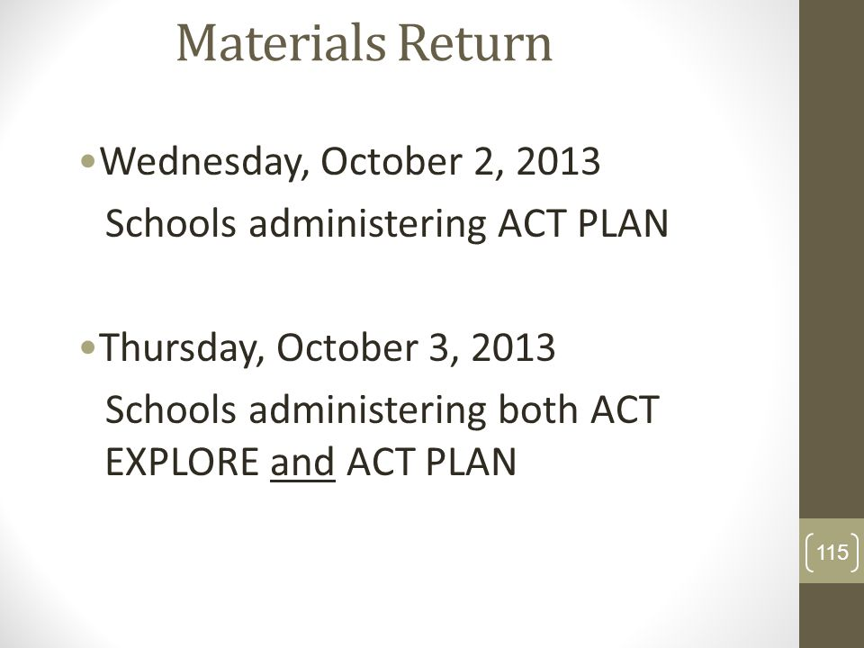 Materials Return Wednesday, October 2, 2013