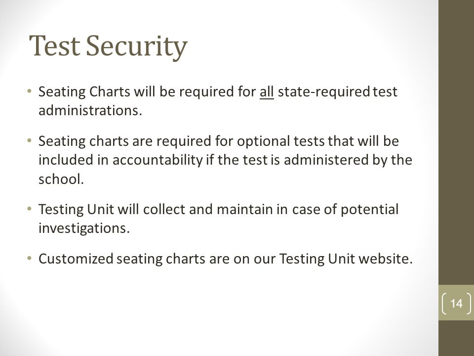 New DAC Training KDE:OAA: DSR: 8/7/2012. Test Security. Seating Charts will be required for all state-required test administrations.