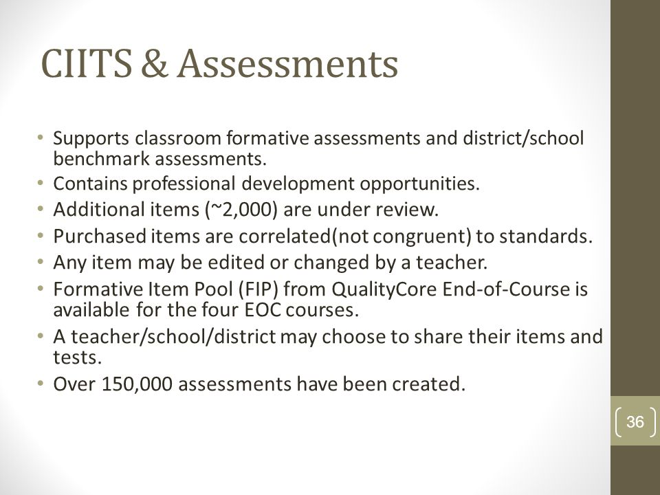 CIITS & Assessments Additional items (~2,000) are under review.