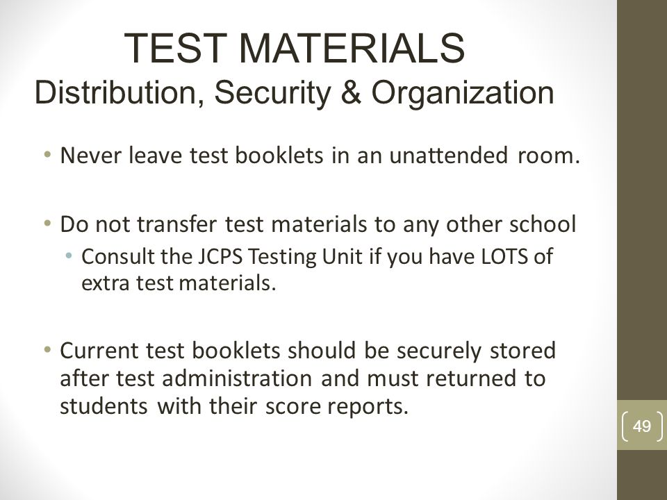 TEST MATERIALS Distribution, Security & Organization