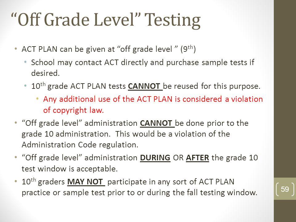 Off Grade Level Testing