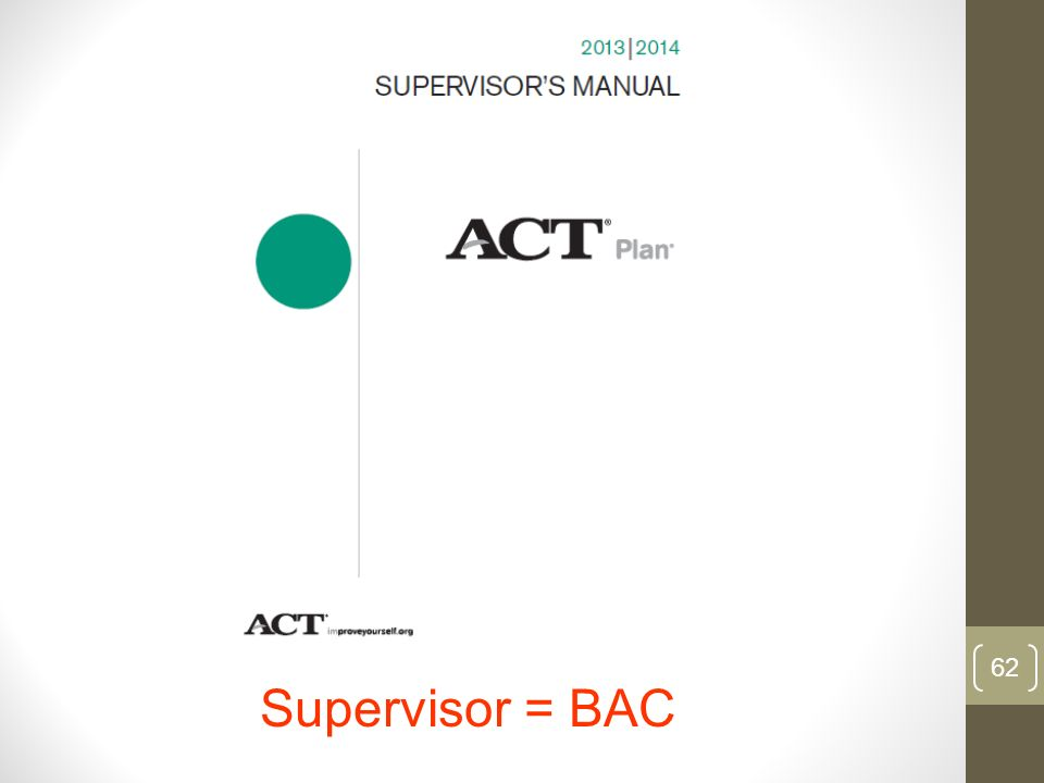 Supervisor = BAC