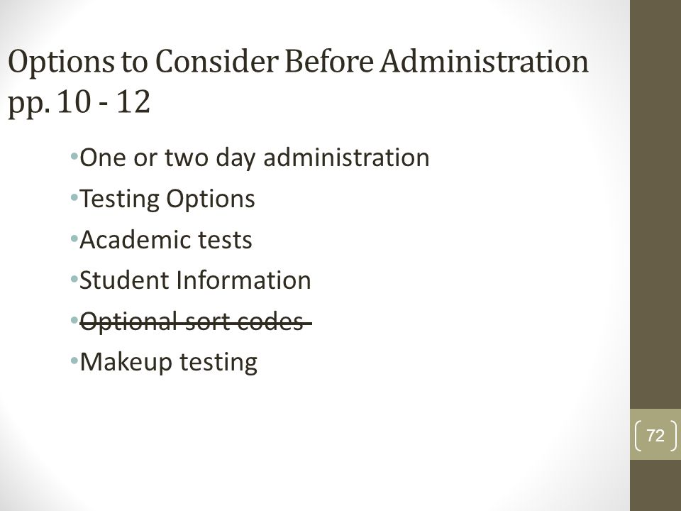 Options to Consider Before Administration pp