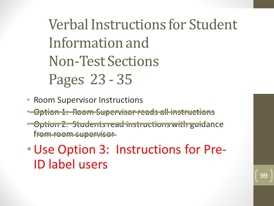 Verbal Instructions for Student Information and Non-Test Sections Pages