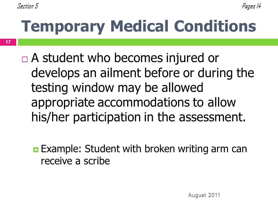 Temporary Medical Conditions