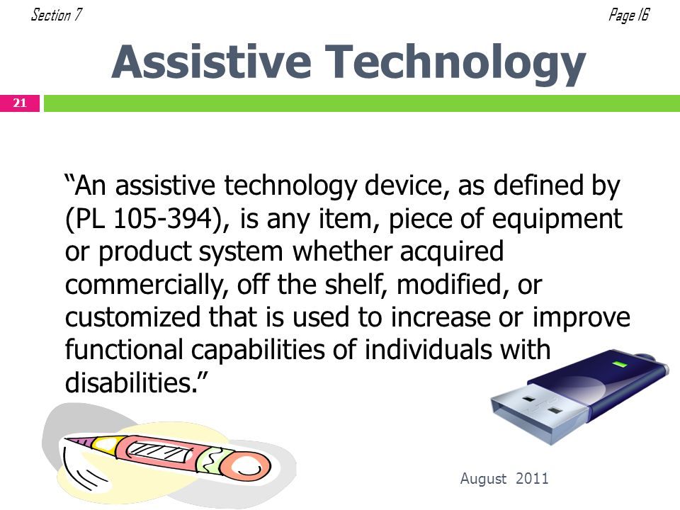 Section 7 Page 16. Assistive Technology.