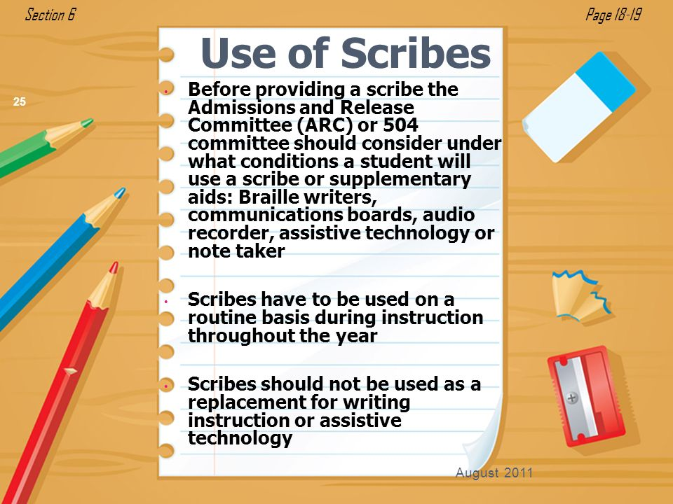 Section 6 Page Use of Scribes.