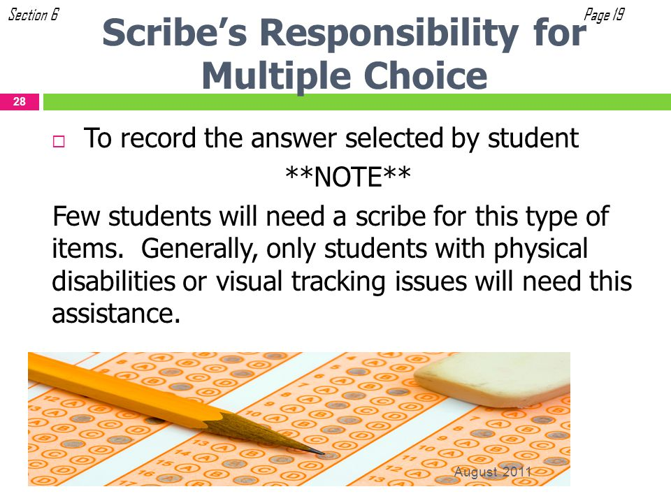 Scribe's Responsibility for Multiple Choice