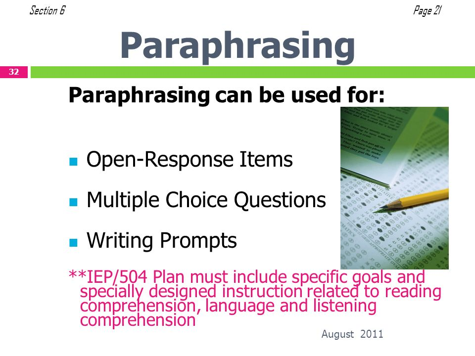 Paraphrasing Paraphrasing can be used for: Open-Response Items