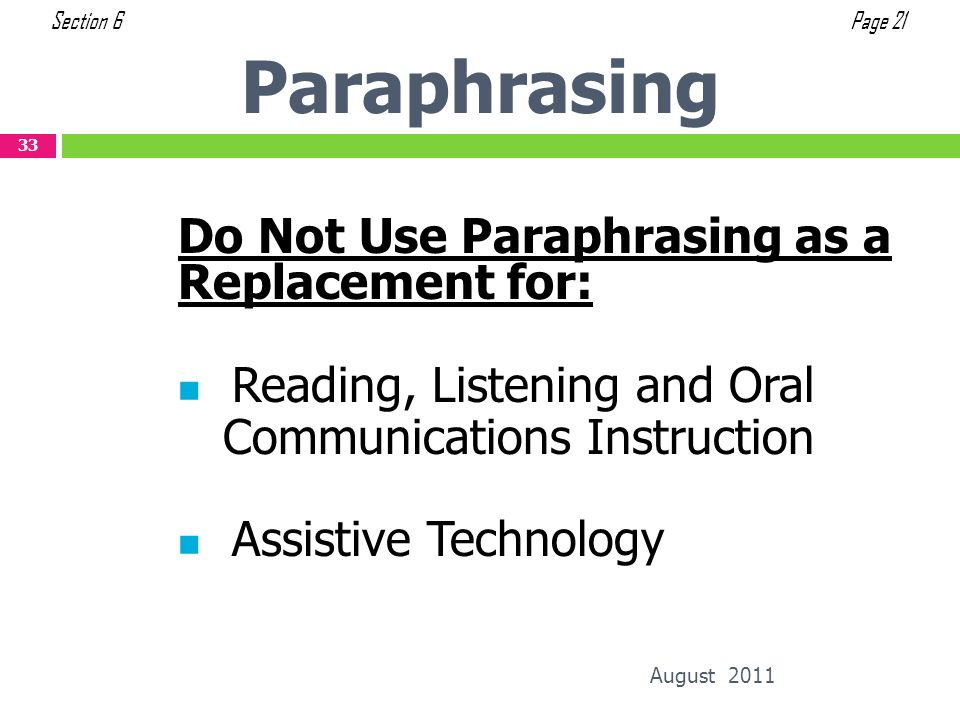 Paraphrasing Do Not Use Paraphrasing as a Replacement for: