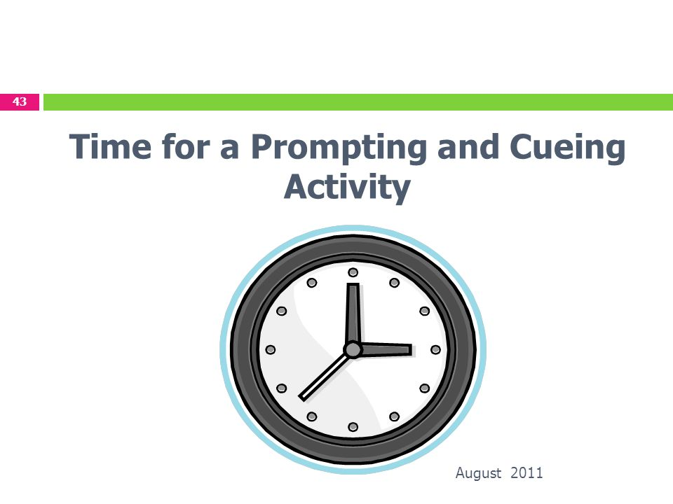 Time for a Prompting and Cueing Activity