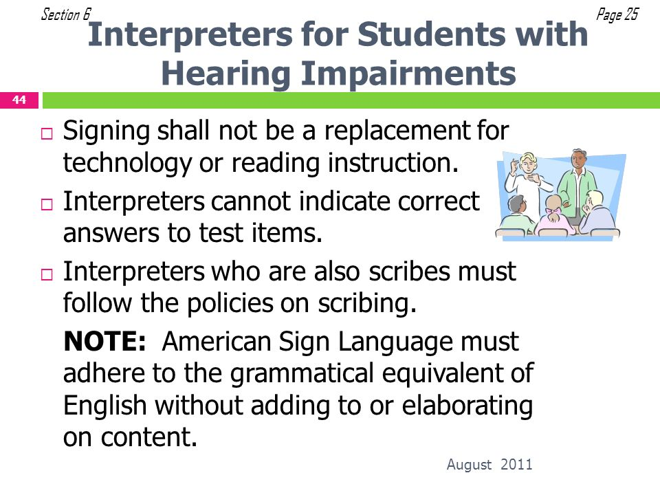 Interpreters for Students with Hearing Impairments