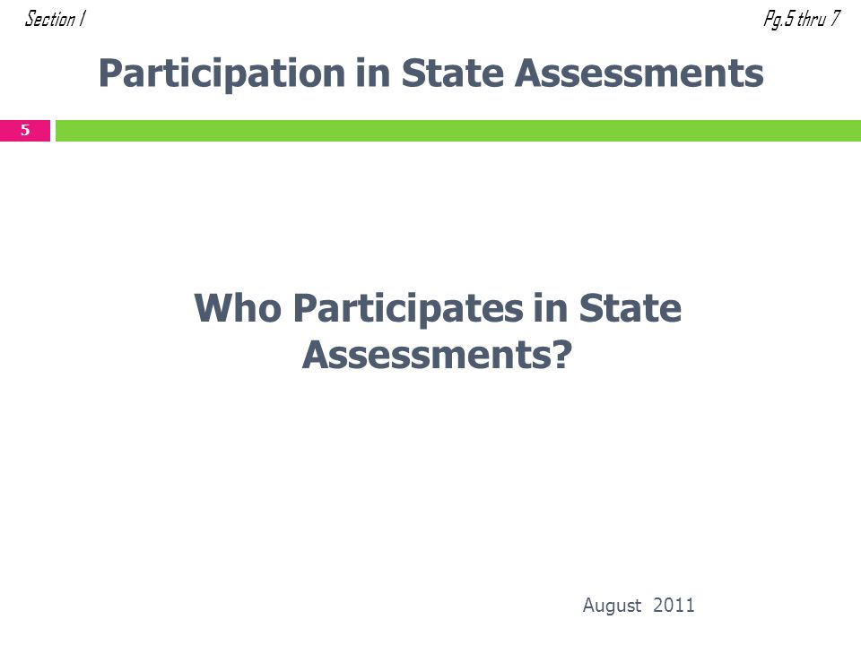 Participation in State Assessments