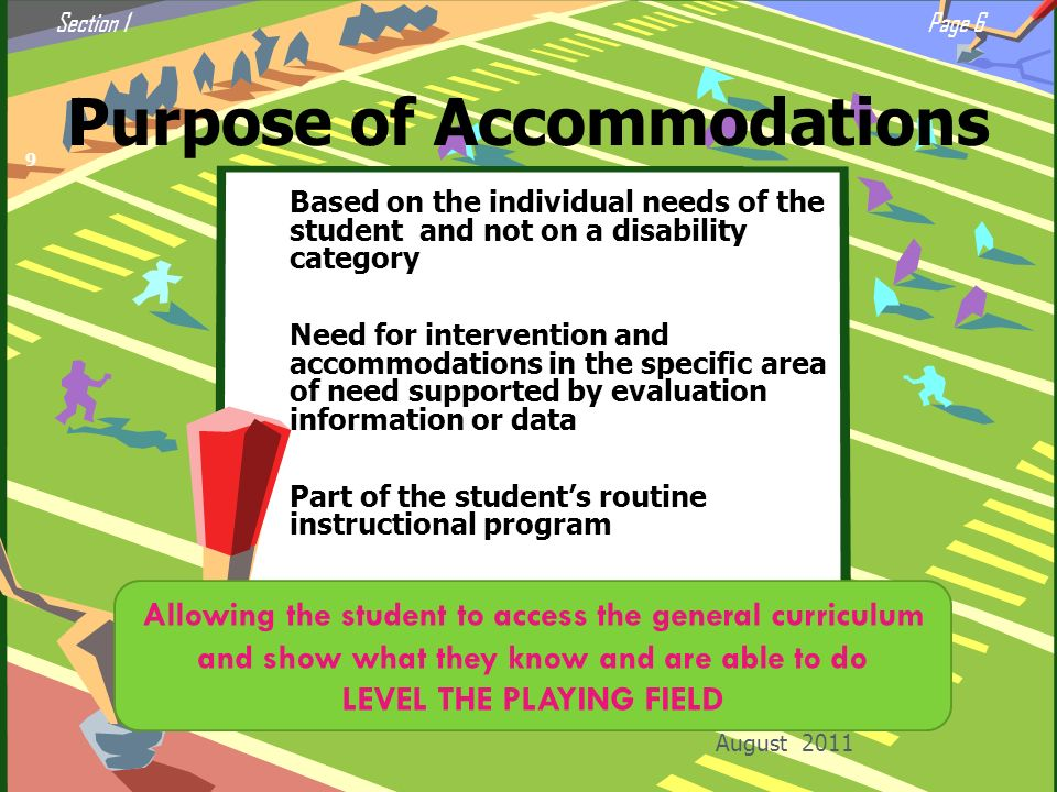 Purpose of Accommodations