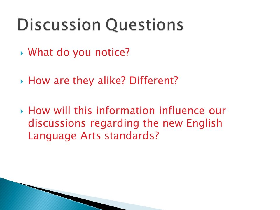 Discussion Questions What do you notice
