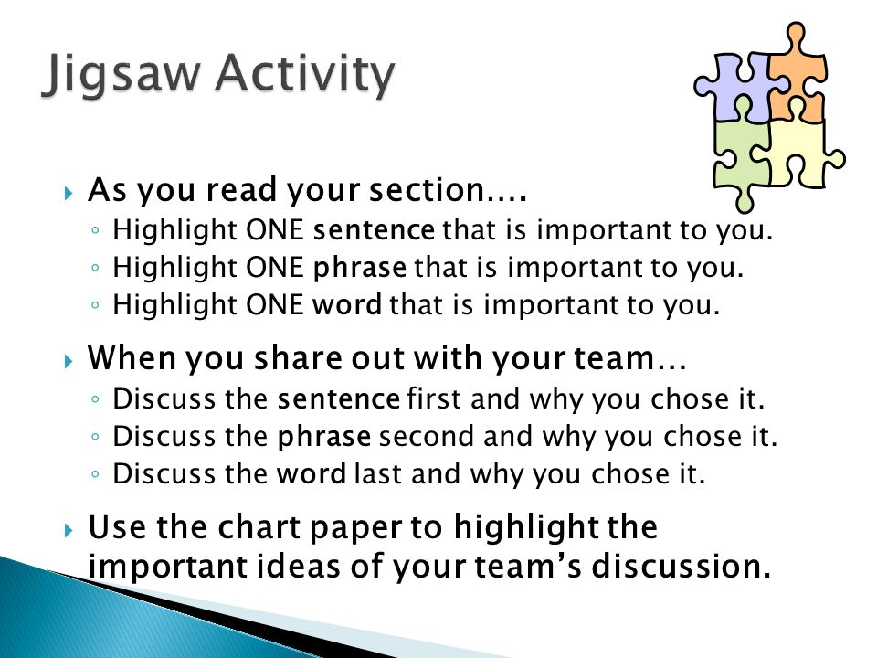 Jigsaw Activity As you read your section….
