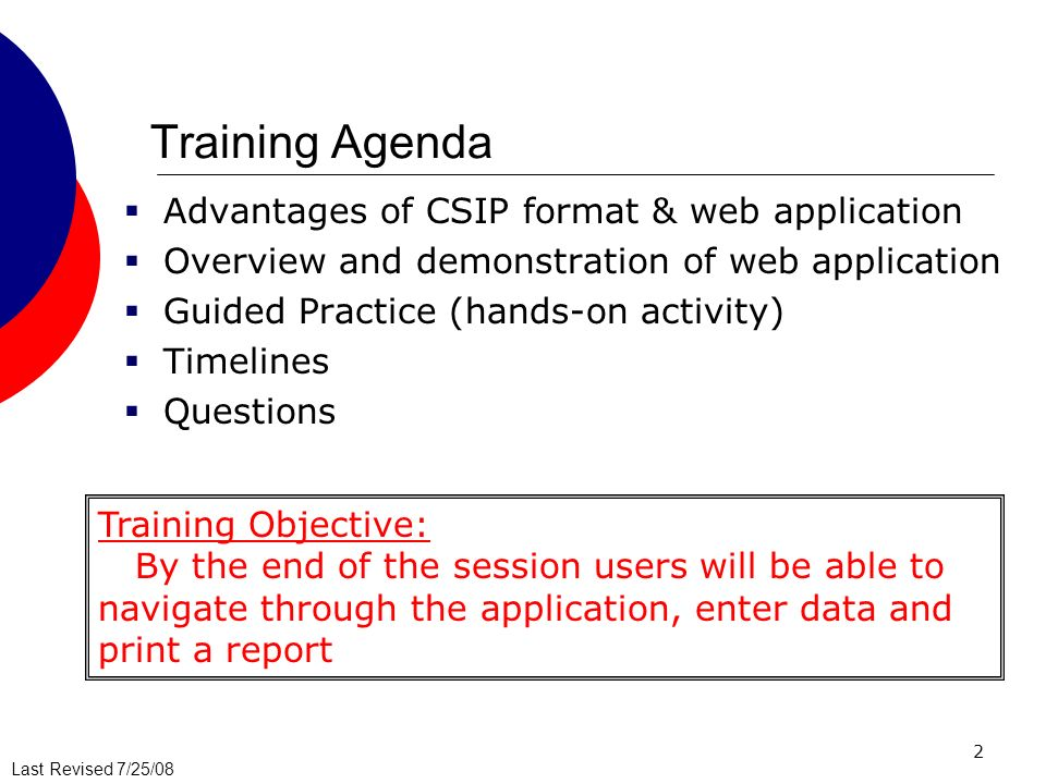 Training Agenda Advantages of CSIP format & web application