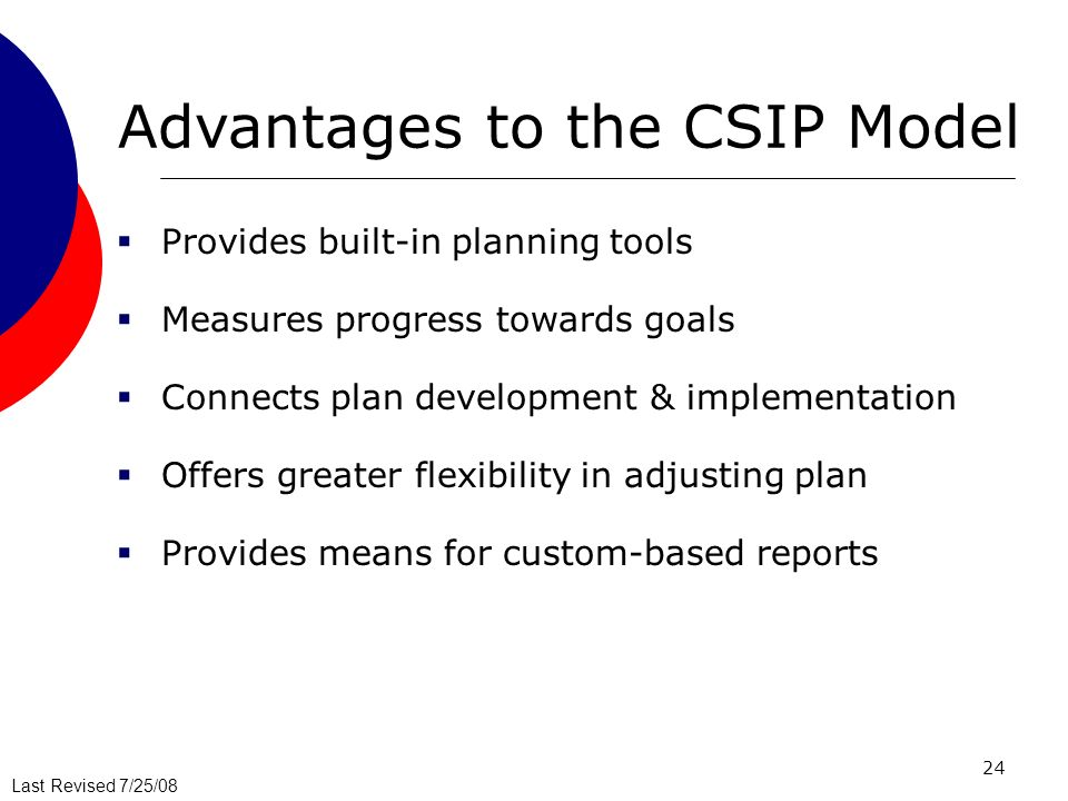 Advantages to the CSIP Model